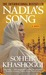 Nadia's Song by Soheir Khashoggi