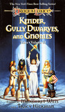 Kender, Gully Dwarves, and Gnomes (Dragonlance: Tales I, #2)