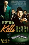 Everybody Kills Somebody Sometime (Rat Pack Mysteries)