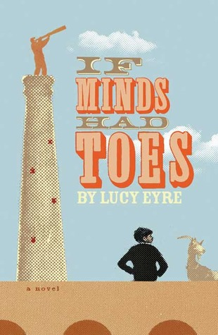 If Minds Had Toes by Lucy Eyre