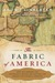 The Fabric of America: How ...