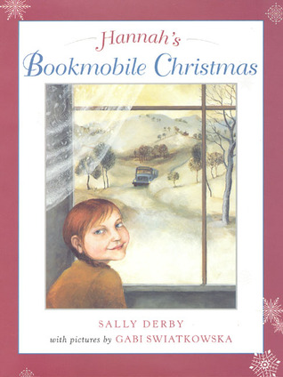 Hannah's Bookmobile Christmas by Sally Derby