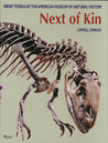 Next of Kin: Great Fossils at The American Museum of Natural History