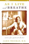 As I Live and Breathe by Jamie Weisman