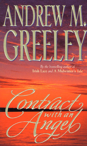 Contract with an Angel by Andrew M. Greeley