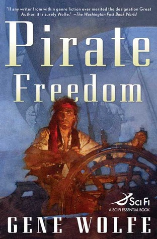 Pirate Freedom by Gene Wolfe