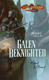 Galen Beknighted (Dragonlance: Heroes, #6, Heroes II, #3)