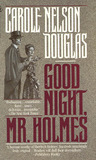 Good Night, Mr. Holmes (Irene Adler, #1)