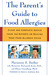 The Parent's Guide to Food Allergies by Marianne S. Barber