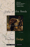 Lady of the Reeds (Lady of the Reeds, #1)