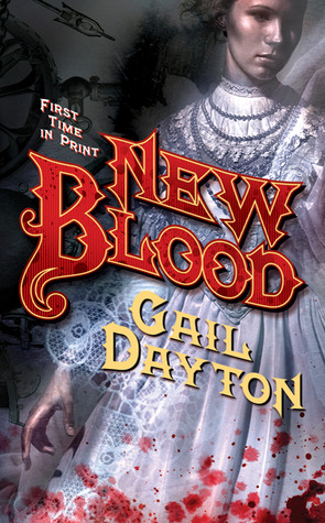New Blood by Gail Dayton