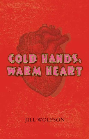 Cold Hands, Warm Heart by Jill Wolfson