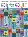 Q Is for Quilt - Print on Demand Edition