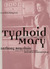 Typhoid Mary: An Urban Hist...