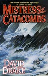 Mistress of the Catacombs (Lord of the Isles, #4)