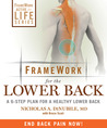 Framework for the Lower Back, Revised and Updated 2nd Edition: A 6-Step Plan for a Healthy Lower Back