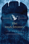The Watchtower (Black Swan Rising, #2)