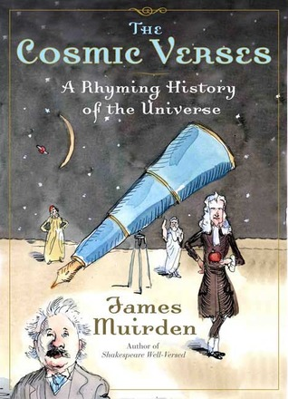 The Cosmic Verses: A Rhyming History of the Universe