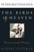 The Birds of Heaven by Peter Matthiessen