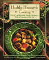 Healthy Homestyle Cooking: 200 of Your Favorite Family Recipes-- With a Fraction of the Fat