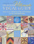 The Quilters Ultimate Visual Guide: From A to Z-- Hundreds of Tips and Techniques for Successful Quiltmaking