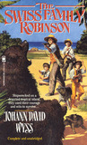 The Swiss Family Robinson by Johann David Wyss
