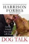 Dog Talk: Lessons Learned from a Life with Dogs