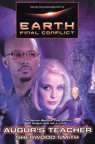 Earth Final Conflict : The Never Before Told Story of Augur out on a limb