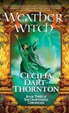 Weatherwitch (The Crowthistle Chronicles, #3)