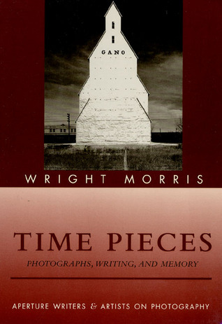 Time Pieces: Photographs, Writing, And Memory