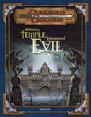 Return to the Temple of Elemental Evil by Monte Cook