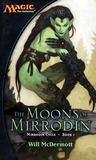 The Moons of Mirrodin by Will McDermott