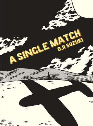 A Single Match by Oji Suzuki