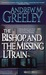 The Bishop and the Missing L Train: A Bishop Blackie Ryan Novel