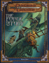 The Forge of Fury (Dungeons & Dragons Adventure)