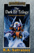 The Dark Elf Trilogy Collector's Edition by R.A. Salvatore