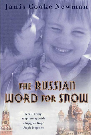 The Russian Word for Snow: A True Story of Adoption