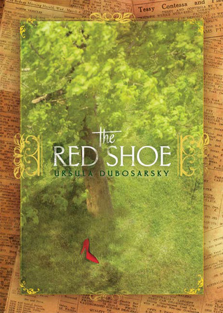 The Red Shoe by Ursula Dubosarsky