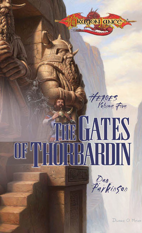 The Gates of Thorbardin (Dragonlance by Dan Parkinson
