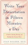 Write Your Dissertation in Fifteen Minutes a Day