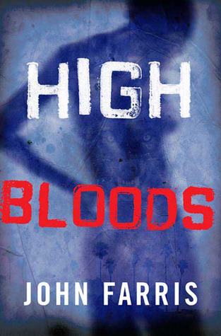 High Bloods by John Farris