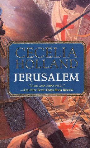 Jerusalem by Cecelia Holland