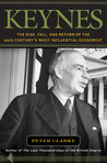 Keynes: The Rise, Fall, and Return of the 20th Century's Most Influential Economist