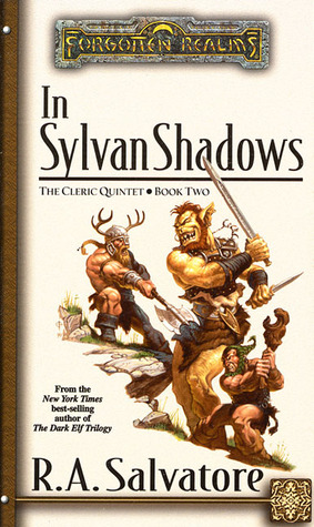 In Sylvan Shadows by R.A. Salvatore