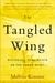 The Tangled Wing: Biologica...