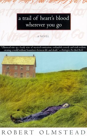 Trail of Hearts Blood Wherever We Go: A Novel