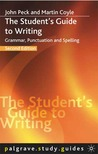The Student's Guide To Writing (Palgrave Study Guides)