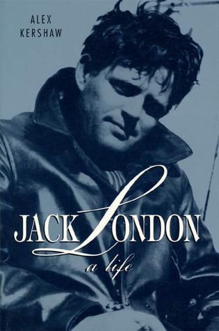 jack london the hustler of life Jack london was born in 1876, and began life as a sailor at the tender age of fourteen he cruised most of the world this way and eventually landed back in california in the wave of the gold prospectors.