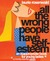 All the Wrong People Have Self-Esteem: An Inappropriate Book for Young Ladies*
