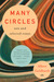 Many Circles: New and Selected Essays